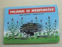 Kožíšek - Polámal se mraveneček (2003) il. Miler