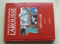 Tematická encyklopedie Larousse - svazek 1-6 (1998-2001) 6 knih