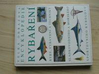 Velká obrazová encyklopedie rybaření (2005)