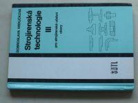 Hrdličková - Strojírenská technologie III pro strojírenské učební obory (1979)