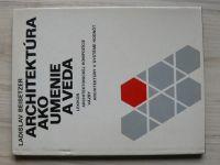 Beisetzer - Architektura ako umenie a veda (1980) slovensky