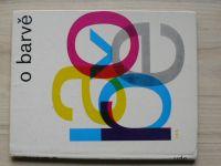 Hanuš - O barvě - Optická stránka barevnosti ve výtvarnictví (1984)