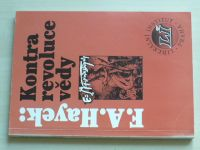 Hayek - Kontrarevoluce vědy (1995)