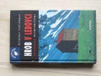 Indridason - Hrob v ledovci (2008) Islandský krimithriller