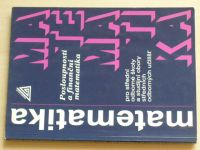Matematika pro střední odborné školy a studijní obory středních odborných učilišť (2007)