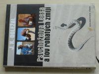 J. X. Doležal - Psychoželva Leesa a lov rohatých zmijí (2008)