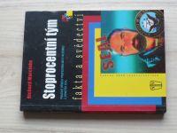 Marcinko - Stoprocentní tým - Pravdivé příběhy profesionálních válečníků z jednotek SEAL (2009)