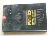 Zillmer - Evoluce - Podvod století (2006)