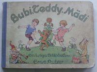 Rutzer - Bubi, Teddy Mädi - německy