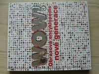 WOW! Obratová encyklopedie nové generace (2009)