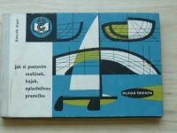Oppl - Jak si postavím plachetnice a motorové čluny (1973)