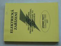 Grossmann - Učební texty 2007 - Elektrická zařízení - Zásady pro návrh, výběr, provedení, bezpečnost