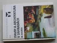 Dvořák - Stavby a architektura v zahradách (1988)