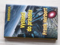 Frank Herbert - Vyslanci do prázdna - Pandora (2005)