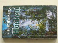 Holdstock - Hloubení (1995)