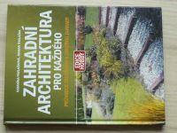 Pavlačková, Pavlačka - Zahradní architektura pro každého - Průvodce založením a údržbou zahrady