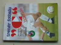 "Votík, Zalabák - Trenér fotbalu ""C"" licence (2003)"