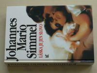 Simmel - Láska je jen slovo (1993)