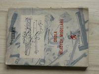 Zdeněk Škoda - Škola mladých modelářů (1954) Příručka pro technické kroužky