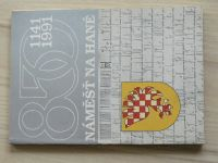 850 let Náměště na Hané  - 1141-1991 - Sborník