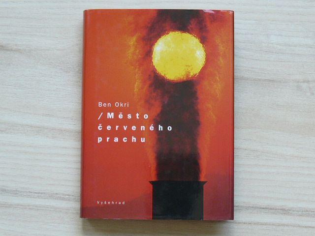 Ben Okri - Město červeného prachu (2003)