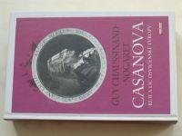 Chaussinand-Nogaret - Casanova: Rub a líc osvícenské Evropy (2008)