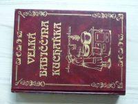 Horecká, Paulovičová - Velká babiččina kuchařka (2003)