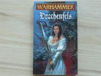 Jack Yeovil - Warhammer - Drachenfels (2002)