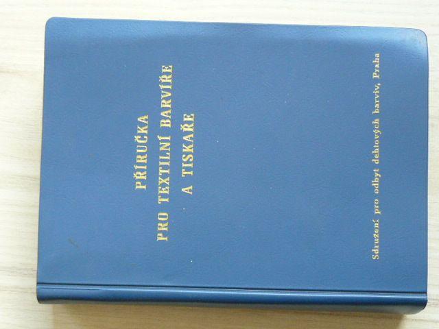 Příručka pro textilní barvíře a tiskaře (1976)