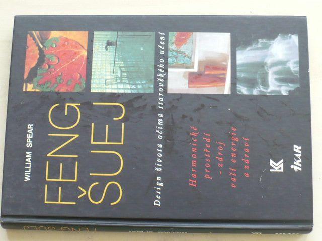Spear - Feng Šuej - Desing života očima starověkého učení (1998)