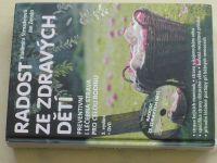 Strnadelová - Radost ze zdravých dětí (2013) + DVD