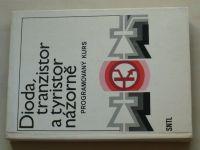 Suchánek - Dioda, tranzistor a tyristor názorně - Programový kurs (1987)