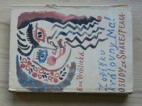 Vrchlická - Z oříšku královny Mab - Osudy ze Shakespeara (1964) il. Svolinský