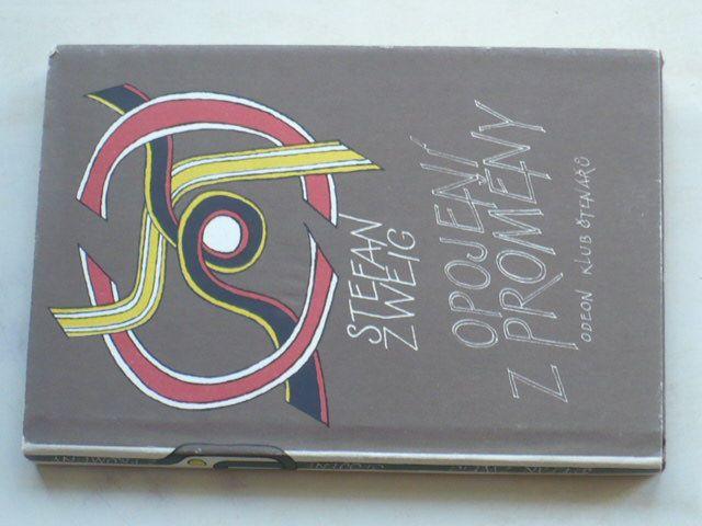 Zweig - Opojení z proměny (1986)
