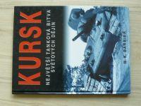 Barbier - KURSK - Největší tanková bitva světových dějin (2004)