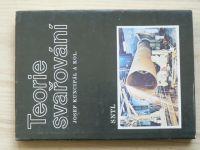 Kuncipál - Teorie svařování (SNTL 1986)