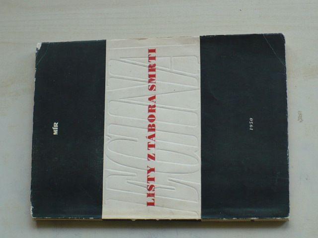 Listy z tábora smrti - EGINA (1950) posl. dopisy řeckých bojovníků za svobodu