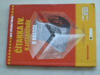 Čítanka IV. k literatuře v kostce pro střední školy (2017)
