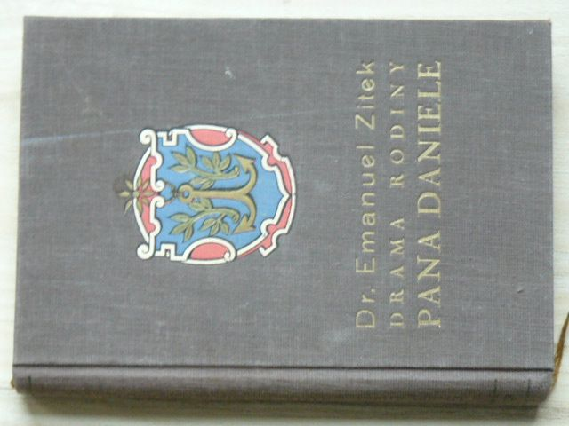 Dr. Zítek - Drama rodiny Daniele (1935) Historický román z doby pobělohorské