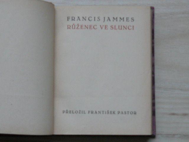 Francis Jammes - Růženec ve slunci (1921)