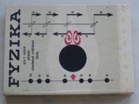 Fyzika pro I. ročník středních všeobecně vzdělávací školy (1976)