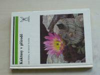 Říha, Šubík - Kaktusy v přírodě (1989)