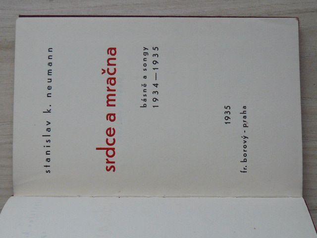 S. K. Neumann - Srdce a mračna - básně a songy 1934-1935 (Borový 1935)
