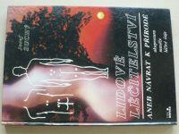Suchý - Lidové léčitelství aneb Návrat k přírodě (1991)
