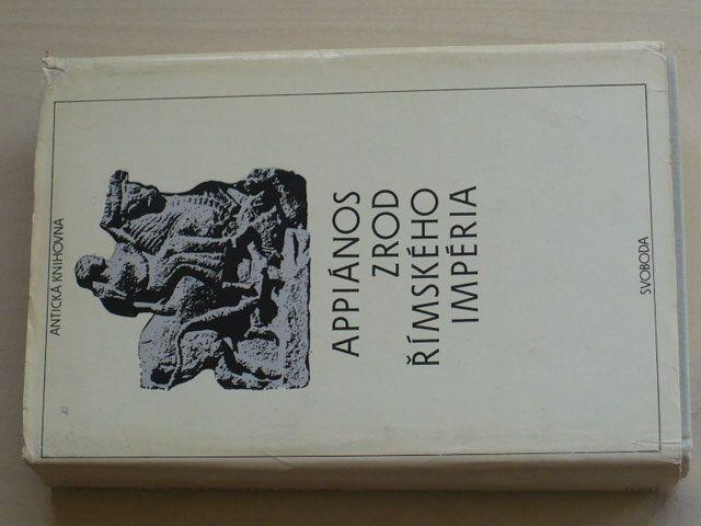 Appiános - Zrod římského impéria (Římské dějiny I) (1986)