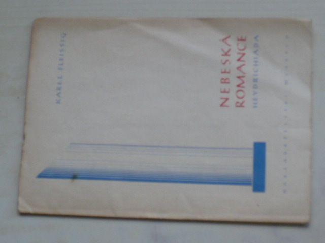 Fleissig - Nebeská romance - Heydrichiáda (1942)
