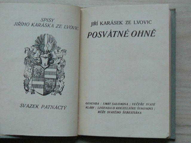 Jiří Karásek ze Lvovic - Posvátné ohně (1911)