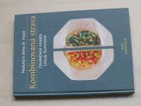 Kombinovaná strava - Osvědčené recepty Usuly Summové - dieta dr. Haye