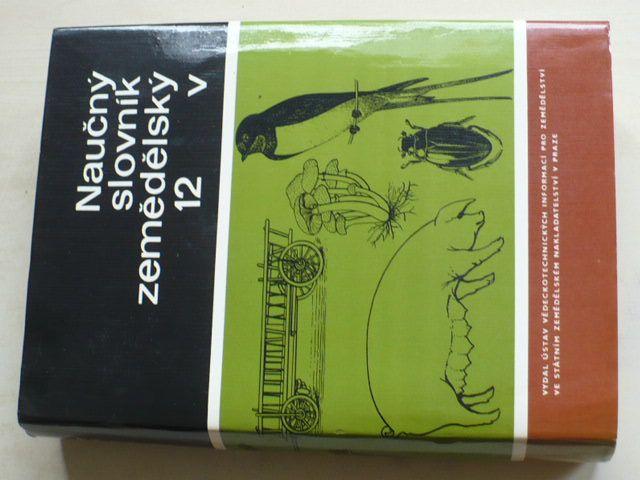 Naučný slovník zemědělský 12 v (1989)