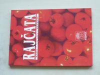Rajčata - rady * nápady * recepty (1997)